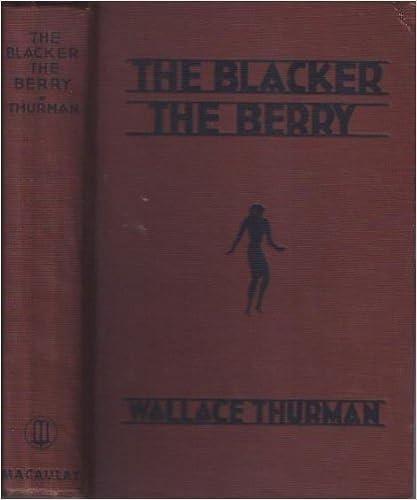 Google livres ebooks téléchargement gratuitThe blacker the berry;: A novel of Negro life, PDF ePub iBook by Wallace Thurman