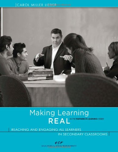 Making Learning REAL: Reaching and Engaging All Learners in Secondary Classrooms