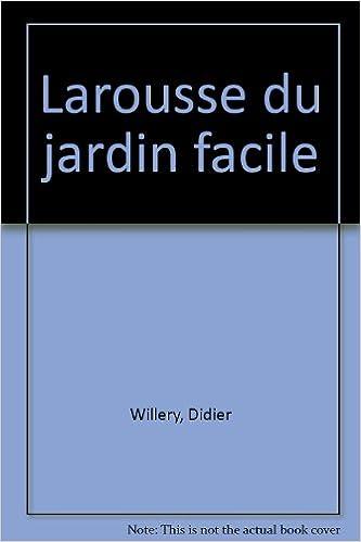 Download Larousse du jardin facile pdf