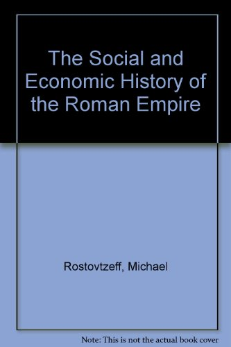 The Social and Economic History of the Roman Empire