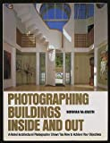 Photographing Buildings Inside and Out, Norman McGrath, 0823074137