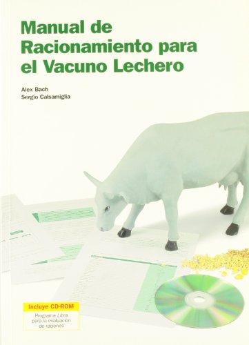 Descargar Libro Manual De Racionamiento Para El Vacuno Lechero Alex Bach Ariza