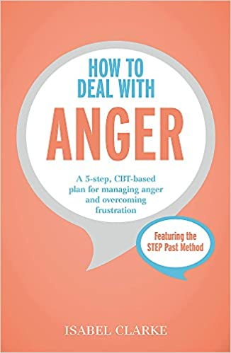 How to deal with anger isabel clarke 9781473616714 amazon books fandeluxe Images