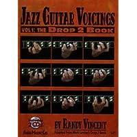 Jazz Guitar Voicings: The Drop 2 (Guitar) Vol.1