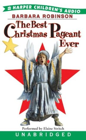 The Best Christmas Pagaent Ever (Christmas Pagaent)