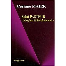 Saint pasteur marginal et révolutionnaire