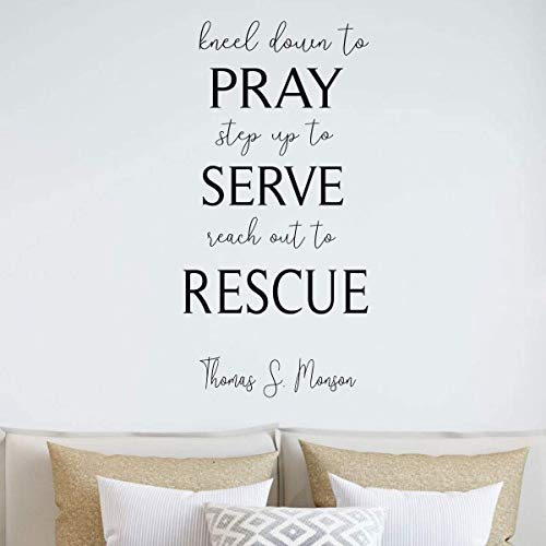 Amazoncom Lds Quote Wall Decal Thomas S Monson Pray Serve