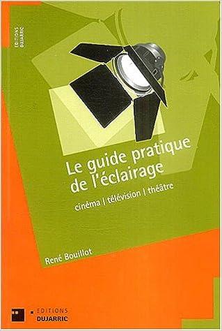 Livres gratuits en ligne Le guide pratique de l'éclairage pdf