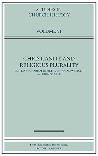 Christianity and Religious Plurality (Studies in Church History) Charlotte Methuen