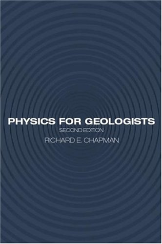 Physics for Geologists, Second Edition