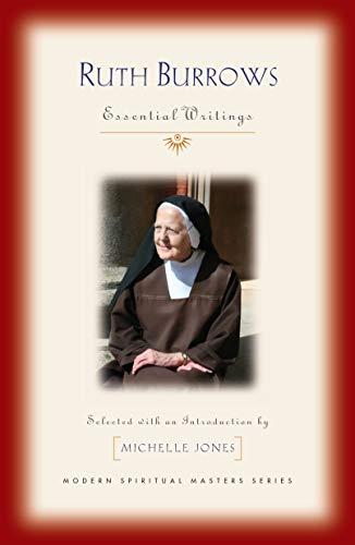 Ruth Burrows: Essential Writings (Modern Spiritual Masters) (Ruth Masters)