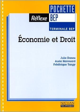 Télécharger en ligne Economie et droit, Terminale BEP. Livre de l'élève epub pdf