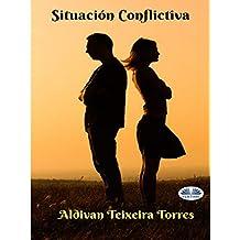 Situación Conflictiva (Spanish Edition)