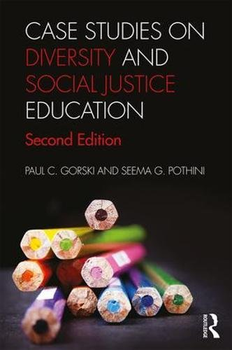 Case Studies on Diversity and Social Justice Education (Case Education)