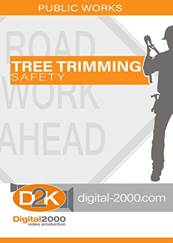 Tree Trimming Safety (Public Agency) Safety Training DVD