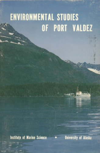 Environmental Studies of Port Valdez