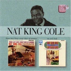 Nat King Cole - Those Lazy Haz...
