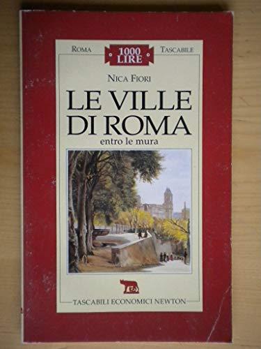 Le ville di Roma entro le mura
