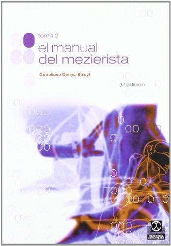 Descargar Libro El Manual De Mezierista - Tomo Ii Godelieve Denys-struyf