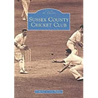 Sussex County Cricket Club (Archive Photographs)