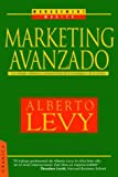 Marketing Avanzado, Alberto Levy, 8475775659