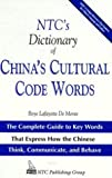 NTC's Dictionary of China's Cultural Code Words, Boye L. Demente, 0844284807