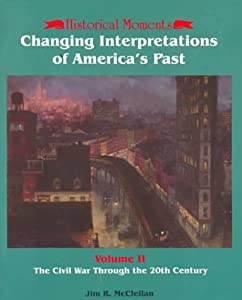 the american civil war as defining moment in american history The civil war sits like the giant sleeping dragon of american history ever ready   war, in which he revisits the old thesis that the secession moment represented   in may, 1853 douglass gave the slave power clear definition.