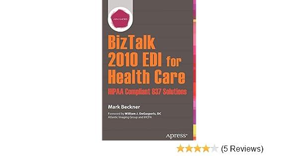 BizTalk 2010 EDI for Health Care: HIPAA Compliant 837