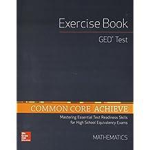 Common Core Achieve, GED Exercise Book Mathematics (BASICS & ACHIEVE)