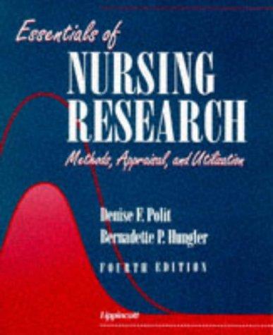 Essentials of Nursing Research: Methods, Appraisals, and Utilization