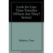 Look for Lisa: Time Traveller
