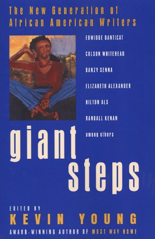 Giant Steps: The New Generation of African American Writers