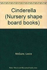 Cinderella (Nursery shape board books) Board book