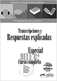 Especial DELE B2 curso completo - libro de respuestas
