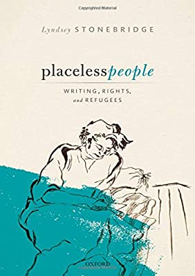 Placeless People: Writings, Rights, and Refugees: Amazon.es ...