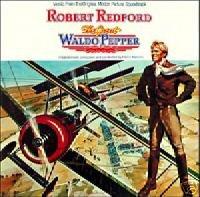The Great Waldo Pepper: Original Motion Picture Soundtrack