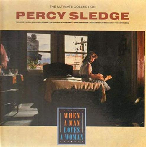 (Percy Sledge - The Ultimate Collection - When A Man Loves A Woman - Atlantic - 780 212 1, Atlantic - WX 89)