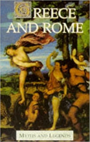 Read Greece and Rome (Myths & Legends) PDF, azw (Kindle), ePub, doc, mobi