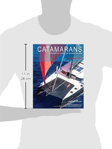 Catamarans: The Complete Guide for Cruising Sailors: Gregor