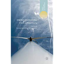 Energy Transitions: A Socio-technical Inquiry