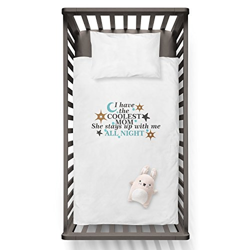I Have The Coolest MOM She Stay Up With Me ALL NIGHT Funny Humor Hip Baby Duvet /Pillow set,Toddler Duvet,Oeko-Tex,Personalized duvet and pillow,Oraganic,gift by Jobhome