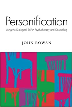 personification using the dialogical self in psychotherapy and personification using the dialogical self in psychotherapy and counselling