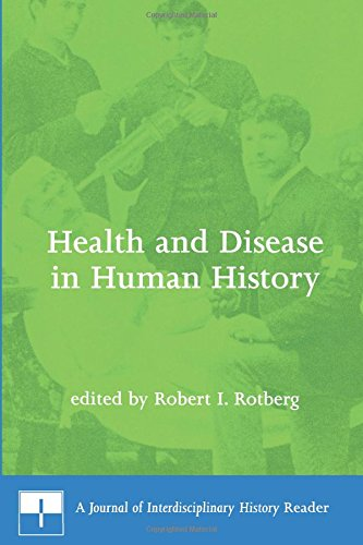 Health and Disease in Human History: A Journal of Interdisciplinary History Reader