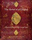 img - for F. Jamil Ragep: The Herbal of Al-Ghafiqi : A Facsimile Edition with Critical Essays (Hardcover); 2014 Edition book / textbook / text book