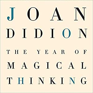 The Year of Magical Thinking Hörbuch