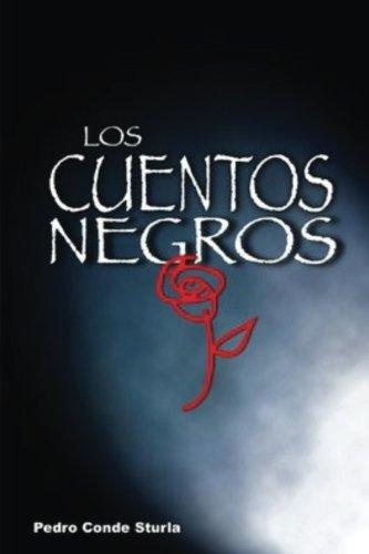 Los cuentos negros (Spanish Edition) [Pedro Conde Sturla] (Tapa Blanda)