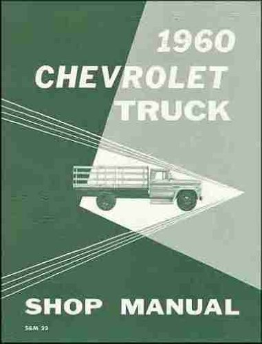 1960 Chevrolet Pickup Truck Repair Shop Manual Original Chevy