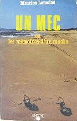 Un Mec ou les Mémoires d'un macho