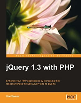 jQuery 1.3 with PHP by [Verens, Kae]