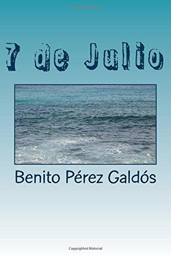 7 de Julio  [Pérez Galdós, Benito] (Tapa Blanda)